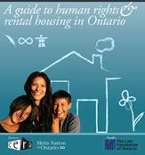 Know Your Rights: A guide to human rights rental housing in Ontario