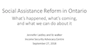 Social Assistance in Ontario: What's happened and what's next? thumbnail