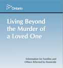 Thumbnail image Living Beyond the Murder of a Loved One
