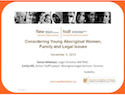 Thumbnail image for Considering Young Aboriginal Women, Family and Legal Issues