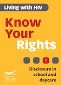 Living with HIV - Know Your Rights 7: Disclosure in school and daycare thumbnail