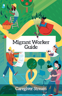 Migrant Worker Guide - Caregiver Stream thumbnail