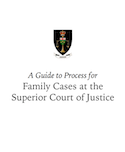 A Guide to Process for Family Cases at the Superior Court of Justice thumbnail