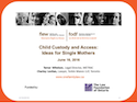 Child Custody and Access: Ideas for Single Mothers thumbnail