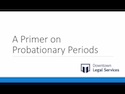 A Primer on Probationary Periods thumbnail