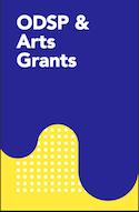 ODSP and Arts Grants thumbnail